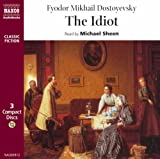 The Idiot (Classic Literature with Classical Music)