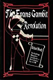 img - for The Evans Gambit Revolution book / textbook / text book