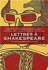 Lettres à Shakespeare par Manguel