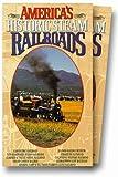 Americas Historic Steam Railroads [VHS]