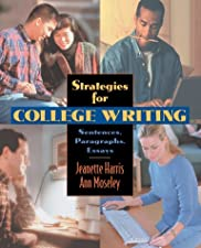 Strategies for College Writing Sentences Paragraphs Essays by Harris
