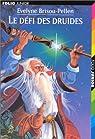 Le défi des Druides par Brisou-Pellen