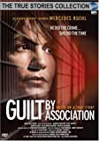 Guilt by Association (The True Stories Collection) (2002)