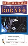 Into the Heart of Borneo (Vintage Departures)