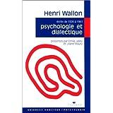 Psychologie et dialectique. La Spirale et le miroir (textes écrits de 1926 à 1961)
