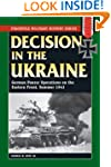 Decision in the Ukraine: German Panze...