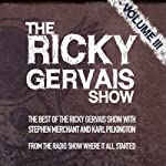 The Xfm Vault: The Best of the Ricky Gervais Show with Stephen Merchant and Karl Pilkington: From the Radio Show Where it All Started | Ricky Gervais,Stephen Merchant,Karl Pilkington