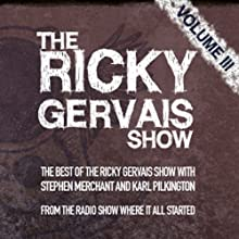 The Xfm Vault: The Best of the Ricky Gervais Show with Stephen Merchant and Karl Pilkington: From the Radio Show Where it All Started Radio/TV Program by Ricky Gervais, Stephen Merchant, Karl Pilkington Narrated by Ricky Gervais, Stephen Merchant, Karl Pilkington