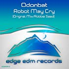 Robot May Cry (Robbie Seed Remix)