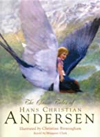 The Classic Tales of Hans Christian Andersen