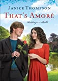 That's Amore (Weddings by Bella Book #4): A Novel