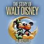 The Story of Walt Disney Hörbuch von J.D. Rockefeller Gesprochen von: Hugh Harper