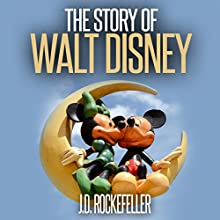 The Story of Walt Disney Audiobook by J.D. Rockefeller Narrated by Hugh Harper