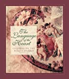 The Language of the Heart--Celebrating the Beauty of Love (157748648X) by Sanna, Ellyn