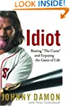 "Idiot: Beating ""The Curse"" and Enjoyi..."