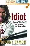 """Idiot: Beating """"The Curse"""" and Enjoyi..."""