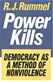img - for Power Kills: Democracy as a Method of Nonviolence book / textbook / text book