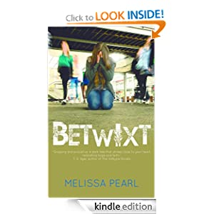 Amazon.com: Betwixt eBook: Melissa Pearl: Books