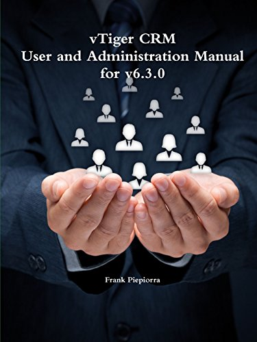 vTiger CRM - User and Administration Manual for v6.3.0