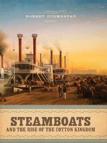 Steamboats And The Rise Of The Cotton Kingdom back-147373