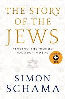 Book Cover: The Story of the Jews: Finding the Words 1000 BC-1492 AD