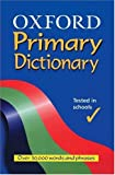 Oxford Primary Dictionary (0199111227) by Allen, Robert