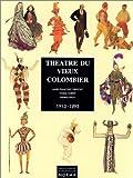 echange, troc Marie-Françoise Christout, Noëlle Guibert, Danièle Pauly, Institut français d'architecture - Théâtre du Vieux Colombier, 1913-1993