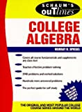 Schaum's Outline of Theory and Problems of College Algebra (Schaum's Outlines) (0070602263) by Spiegel, Murray R.
