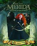 Disney: Merida mit Kippbild: Buch zum Film