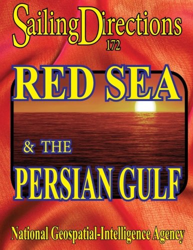 Sailing Directions 172 Red Sea and the Persian Gulf PDF