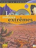 echange, troc Sarrano - Les Milieux extrêmes