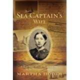 The Sea Captain's Wife: A True Story of Love, Race, and War in the Nineteenth Century ~ Martha Elizabeth Hodes