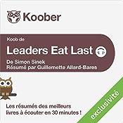 Résumé : Leaders Eat Last de Simon Sinek | Guillemette Allard-Bares