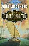 The Buried Pyramid (Tor Fantasy) (076534159X) by Lindskold, Jane