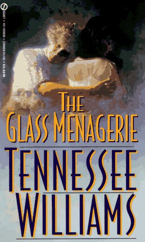 The Glass Menagerie (Signet Books), TENNESSEE WILLIAMS