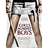 Girls Against Boys ~ Nicole LaLiberte