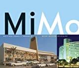 img - for MiMo: Miami Modern Revealed book / textbook / text book