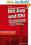 Mit Aug' und Ohr f�r's Vaterland: Der...