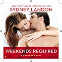 Weekends Required: A Danvers Novel, Book 1