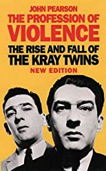 Profession of Violence: the Rise and Fall of the Kray Twins
