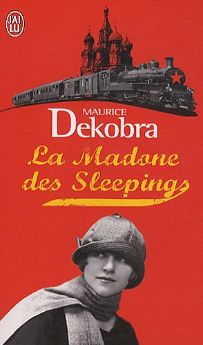 La madone des sleepings  Dekobra, Maurice, POCHE