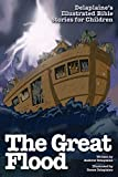 The Great Flood (Delaplaine's Illustrated Bible Stories for Children)