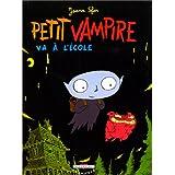 Petit Vampire, Tome 1 : Petit Vampire va à l'école