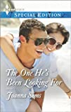 The One He's Been Looking For (Harlequin Special Edition)