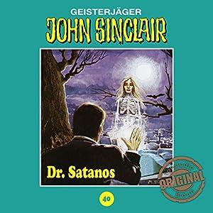 Dr. Satanos (John Sinclair - Tonstudio Braun Klassiker 40) Hörspiel