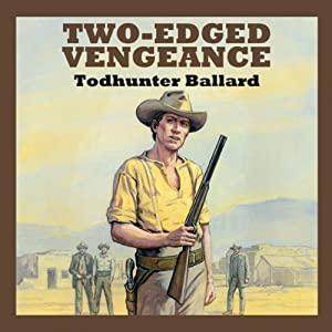 Two-Edged Vengeance | [Todhunter Ballard]