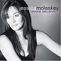 Jessica Molaskey Make Believe