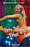 Cover art for  Bare Balloon Babes No. 07
