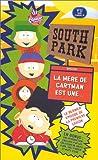 echange, troc South Park (Dernier épisode de la Saison 1) - VF : La mère de Cartman est une folle du cul [VHS]