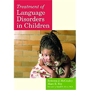 Treatment of Language Disorders in Children (Communication and Language Intervention Series) 5107SWCV8BL._SL500_AA300_